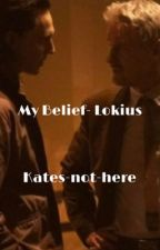 My Belief [Lokius] by Kates-not-here