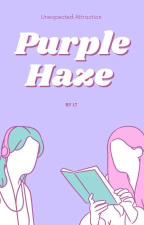 Purple Haze by Gideonscumrag