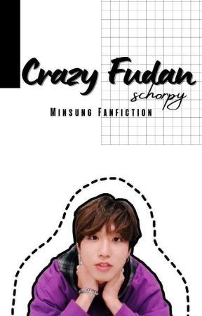 Crazy Fudan [Minsung] by Schorpy