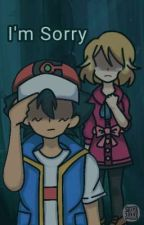 I'm Sorry (Amourshipping Story) by Tim_Kazomi_