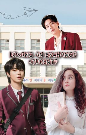 Loving an Exchange Student by Itstomlinsoff
