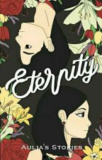 Eternity by auliasstories