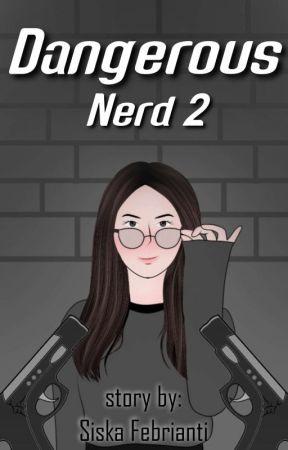 Dangerous Nerd Season 2 by siskafbnrti