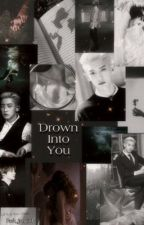 Drown Into You by Park-jongin1