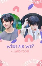 What Are We? - JangYoon  by Tann93gncd