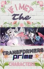 If I Met The Transformers Prime Characters by Thegirlwhocrieddaddy