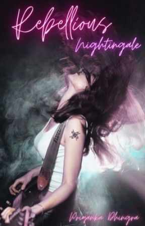 Rebellious Nightingale by priyankadhingra99
