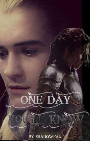 One Day You'll Know by Shadowfax224
