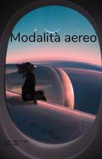 MODALITÀ AEREO di SilviaGallo3