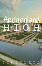 ARCHENLAND HIGH by Cympoleia