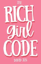The Rich Girl Code by fairypandacorn
