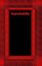 Improbability (A My Hero Academia Story) by Dunked_oN