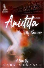 Anidita~My Saviour by Dark_menance