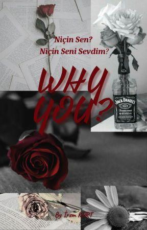 WHY YOU? by SuperKarina4224