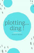 plotting ... ding ! by tbzxskz