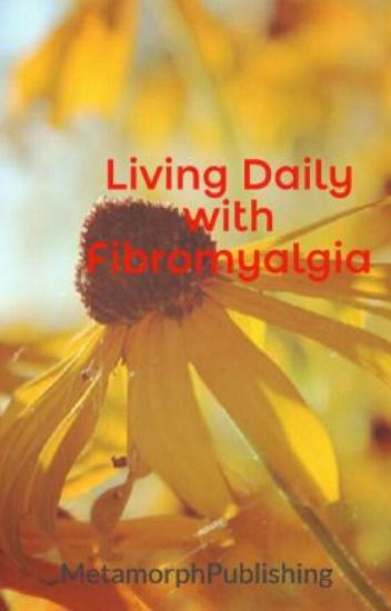 Living Daily with Fibromyalgia