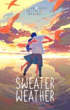 Sweater Weather (Wake Up, Sunshine Series #2) ni nagareru_kawa