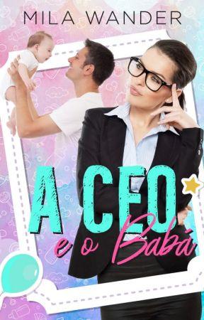 A CEO E O BABÁ by MilaWander