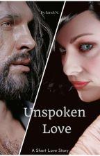 Unspoken Love by SarahN93