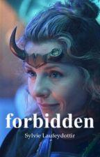 Forbidden - Sylvie Laufeydottir. by SylvieLover