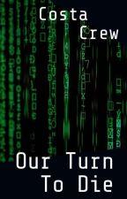 Costa Crew: Our Turn To Die by GavTheGoblin