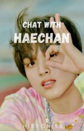 Chat with Haechan by Hieroniek