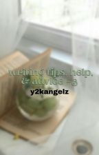 ↳ writing tips, help, & advice *book 3* **COMPLETED** by y2kangelz
