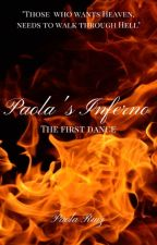 Paola's Inferno - The first Dance by chateaumermaid