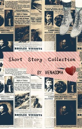 Romance Short-Story Collection [END] by vienasoma