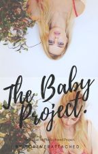 The Baby Project. C.H. (A.U.) by Foreverattached