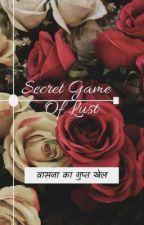 Secret Game Of Lust by KartikSingh677