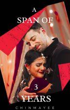 A span of 3 years - ft. ShaKhi / Shaurya Aur Anokhi Ki Kahani by shakhi_2175