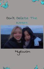 Hyewon// Don't Delete The Kisses by _jinsoulsjawline_