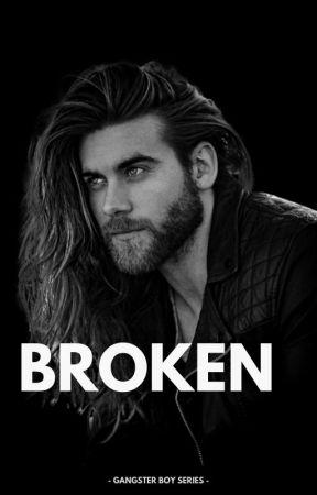 Broken // [GANGSTER BOY SERIES] by niblows