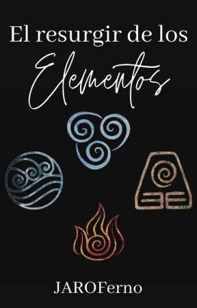 El resugir de los elementos by JAROFerno