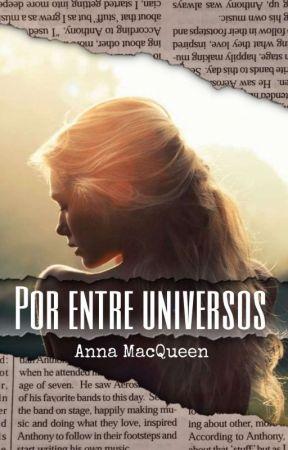 Por Entre Universos by Ana_Macqueen
