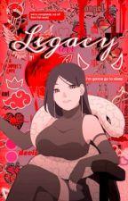 Legacy (A Boruto FanFiction) by Fallen348