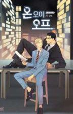 On or Off (season 1) (myanmar translation)  by YaoiJi6