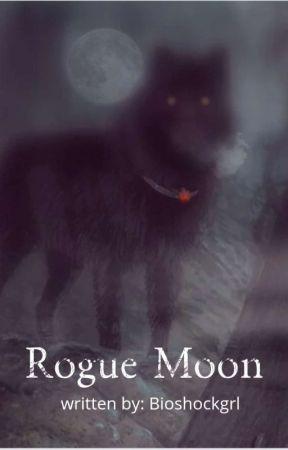 Rogue Moon by Bioshockgrl