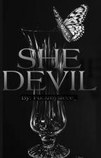 SHE DEVIL by Fuckmylifeee_
