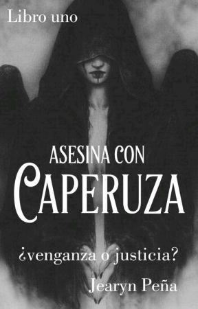 La asesina con caperuza © by Jeampg29