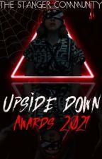 Upside Down Awards│OPEN by TheStrangerCommunity