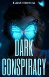 Dark Conspiracy (Epistolary) cover