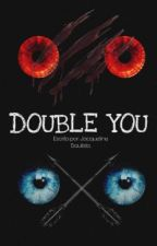DOUBLE YOU - Theo Raeken [2] by Jacqueline199519