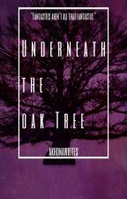 Underneath the Oak Tree by akhonawrites