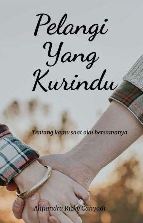 Pelangi Yang Kurindu by Alfrizca_
