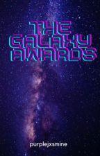 The Galaxy Awards by purplejxsmine