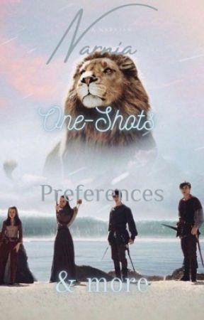 Narnia One-Shots & Preferences by moonbraker23