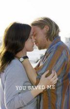 You Saved Me / A Jax Teller Love Story  by lovejaxteller