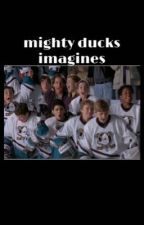 mighty ducks imagines<3 by conwayswifee